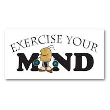Exercise your Mind Poster by ...